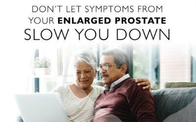 Don't Let Symptoms From Your Enlarged Prostate Slow You Down